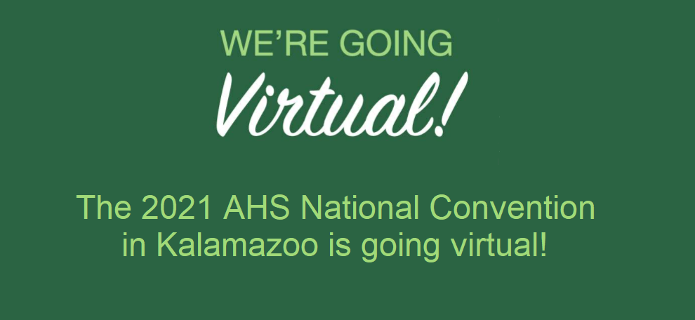 AHS National Convention is going Virtual in 2021